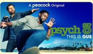 'Psych 3: This is Gus': Трейлър + сюжет! picture